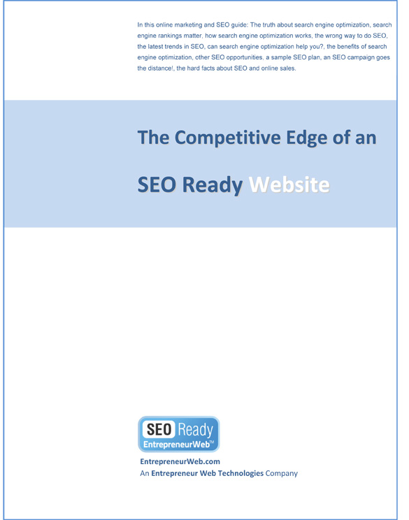 "FREE SEO Guide! ""The competitive edge of an SEO Ready Website"""